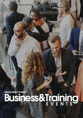Melbourne's North Business & Training Events